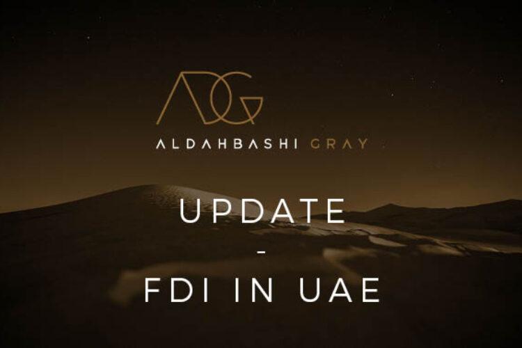 UPDATE – FDI in UAE