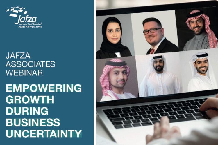 Jafza Associates Webinar – Empowering Growth During Business Uncertainty