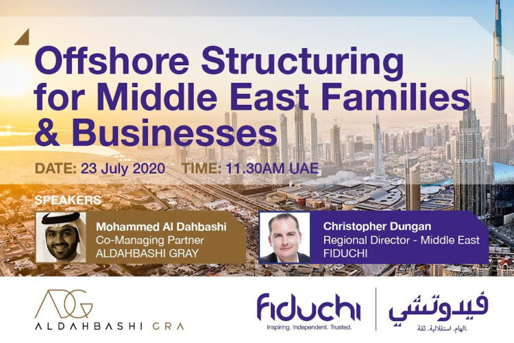 ADG And Fiduchi Webinar – Offshore Structuring For Middle East Families & Businesses