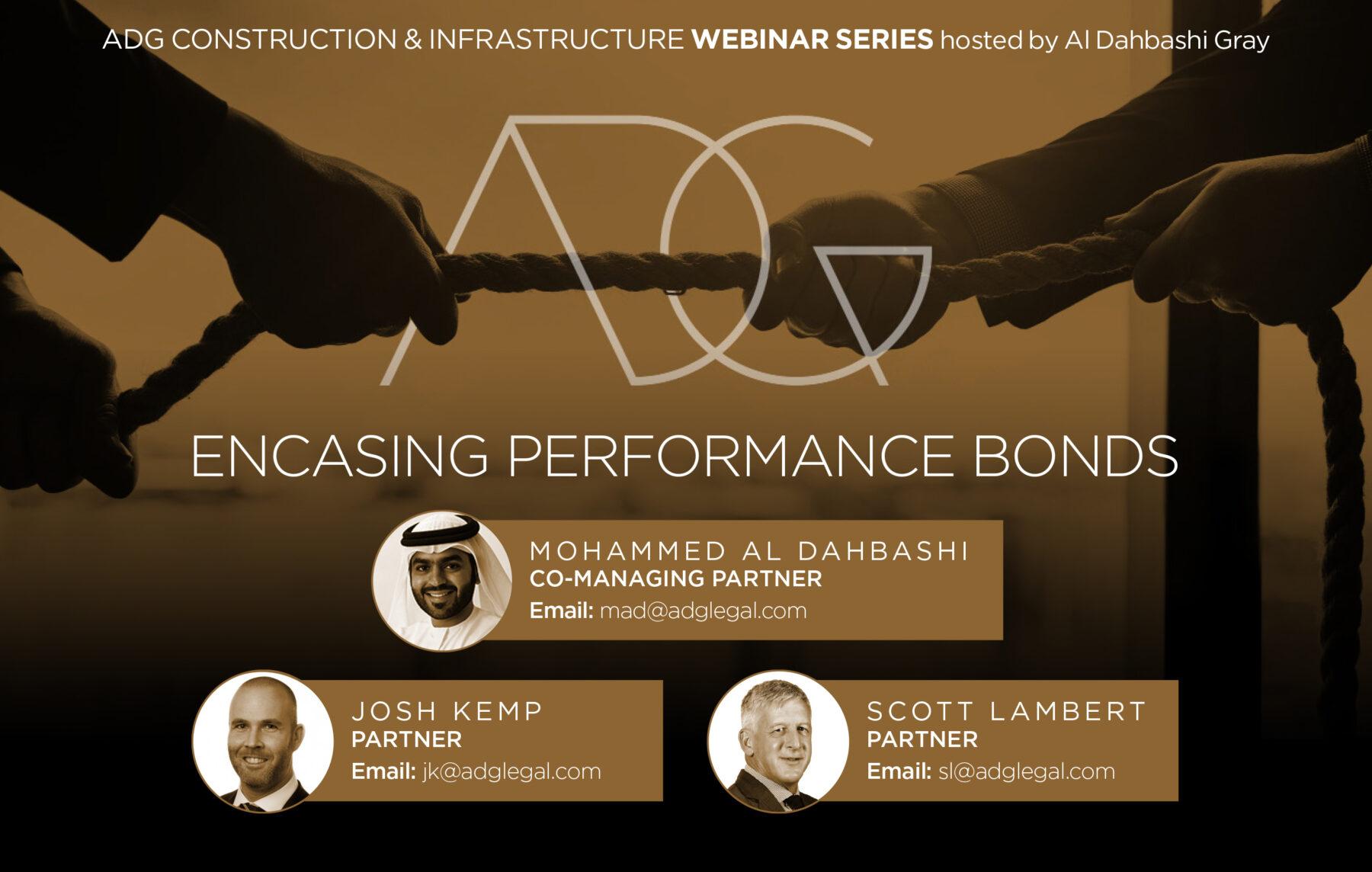 "ADG's Construction and Infrastructure Webinar Series –  Webinar No. 2 ""Performance bonds"""